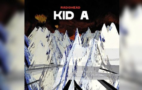 DUST OFF THE VINYL: 'Kid A' delivers a cold but emotional masterpiece